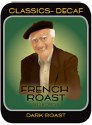 French Roast Decaf Single Pods (Case of 216)